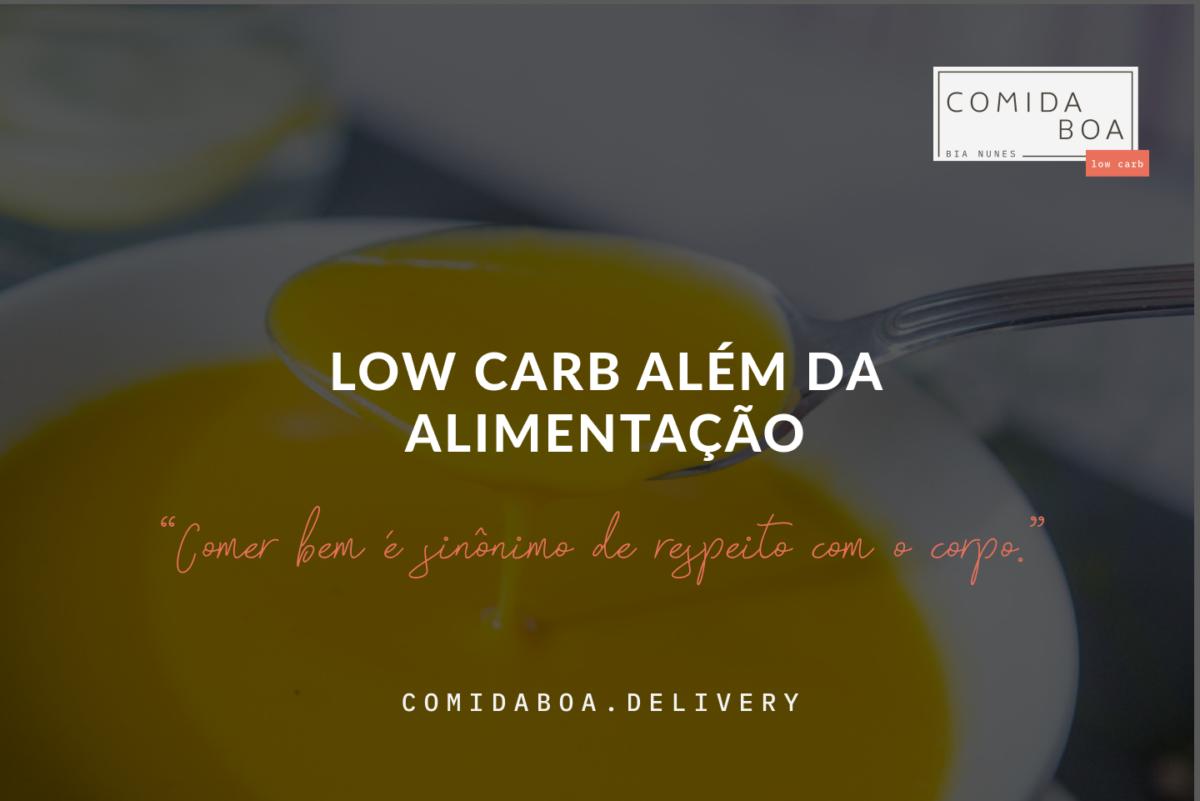 Low carb além da alimentação